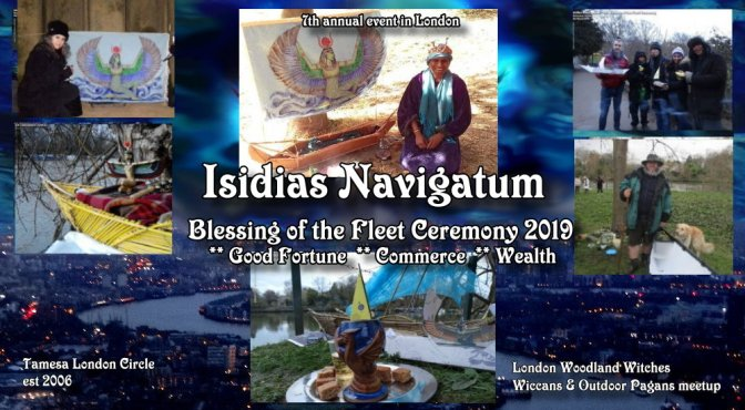 Isidias Navigatum 2019: Goddess Isis Blessing of the Fleet Ceremony  (Richmond, London)