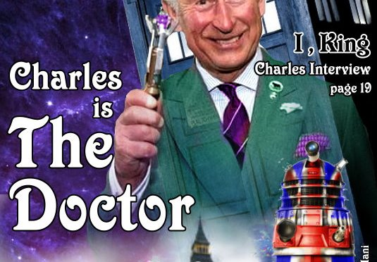 Prince Charles is The Doctor ! (A personal Doctor Who story)