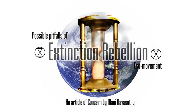 Extinction Rebellion: Possible pitfalls & personal concerns..