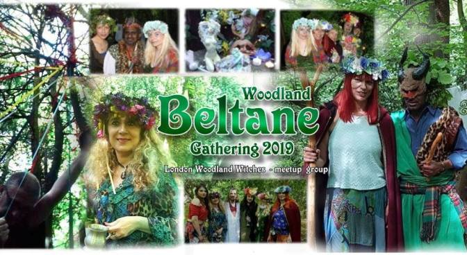 Beltane Rituals 2019 – by Woodland Witches, Pagan Future Fest, PF London & Druids of Primrose Hill