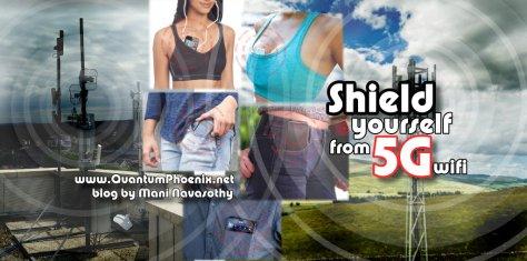 shield yourself from wifi 5G - blog Mani Navasothy
