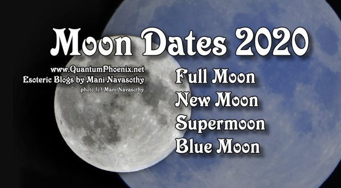 Full Moon & New Moon Dates in 2020