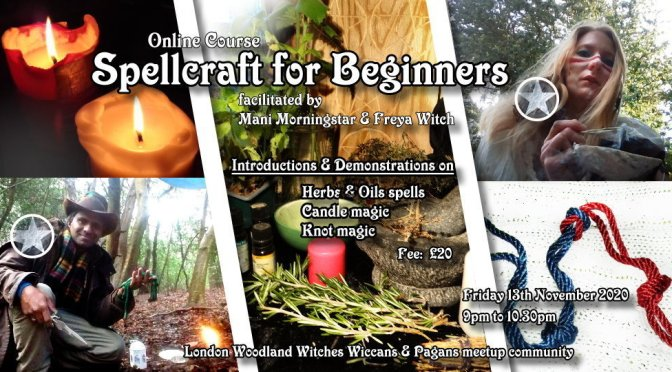 Spellcraft for Beginners – online course Friday 13th November 2020