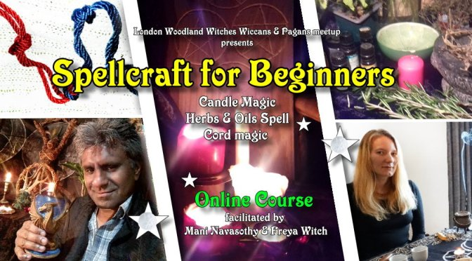 Wicca & Spellcraft Courses -feb/March 2021  (London Woodland Witches)